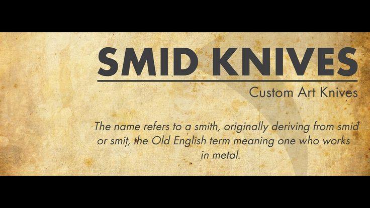 SMID CUSTOM KNIVES