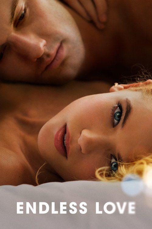 Watch Endless Love (2014) Full Movie Online Free