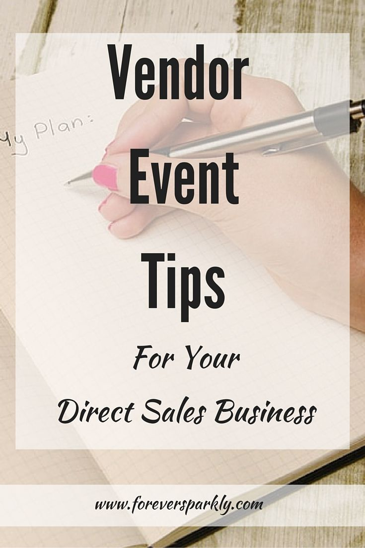 Have you signed up for a Vendor Event? Wondering how to be successful? Click to read the top vendor event tips for your direct sales business!