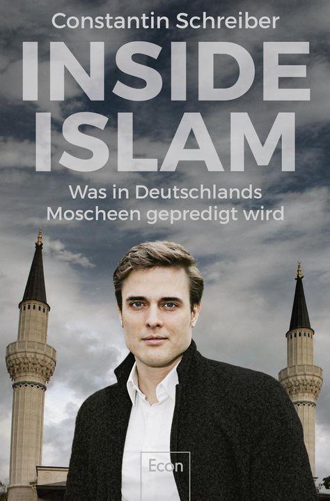 Der Journalist Constantin Schreiber hat in deutschen Moscheen recherchiert Das Ergebnis ist niederschmetternd Die Imame, deren Ansprachen er hörte, predigten gegen die Integration, gegen Deutschland E...