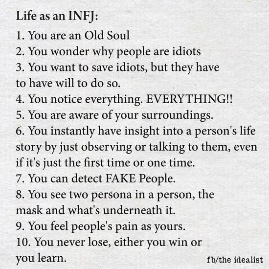 Life as an INFJ                                                                                                                                                     More