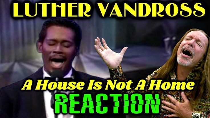 Vocal Coach Reacts To Luther Vandross A House Is Not A Home Live In 2020 Luther Vandross Vocal Coach Singing Techniques