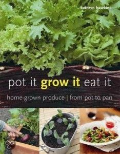 Grow it pot it eat it by Kathryn Jenkins - book review