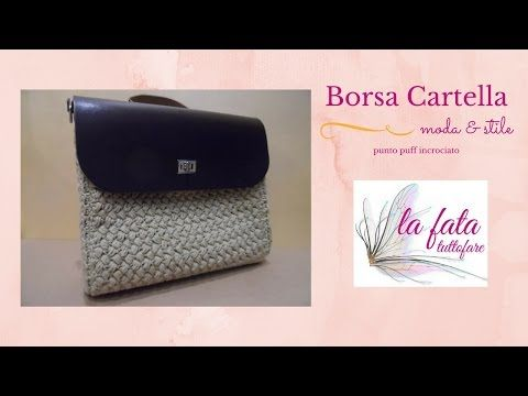 Tutorial: borsa punto puff con laterali in cuoio - YouTube