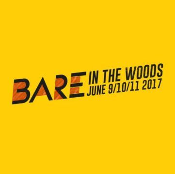 BARE in the Woods 2017 – Early Bird tickets now on sale