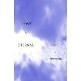 Love is Eternal (Paperback)By Mr. Dennis J. Petty