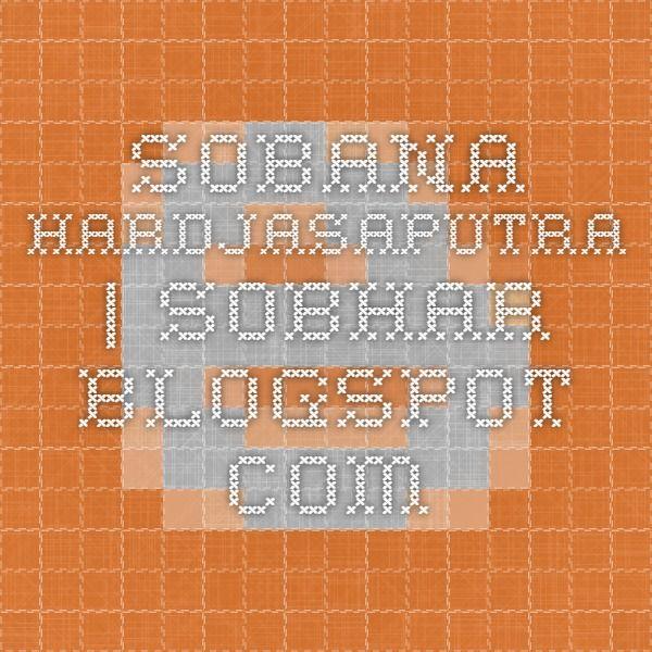 Sobana Hardjasaputra | sobhar.blogspot.com