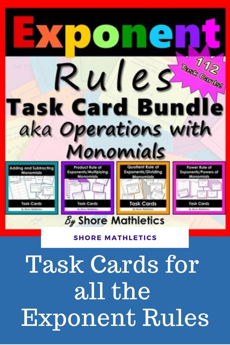 Exponent Rules Laws Operations With Monomials Activity Task Cards Bundle Exponent Rules Exponents Task Cards