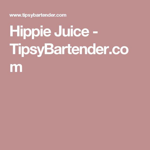 Hippie Juice - TipsyBartender.com