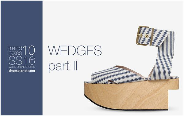 StyleFile: Trend Notes WEDGES