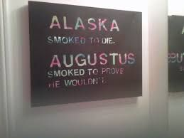 Image result for looking for alaska images about the book