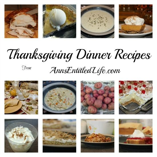Searching for Thanksgiving Dinner Recipes? Here's a list of great recipes to serve your family and friends on Thanksgiving Day!  http://www.annsentitledlife.com/recipes/thanksgiving-dinner-menu-recipes/