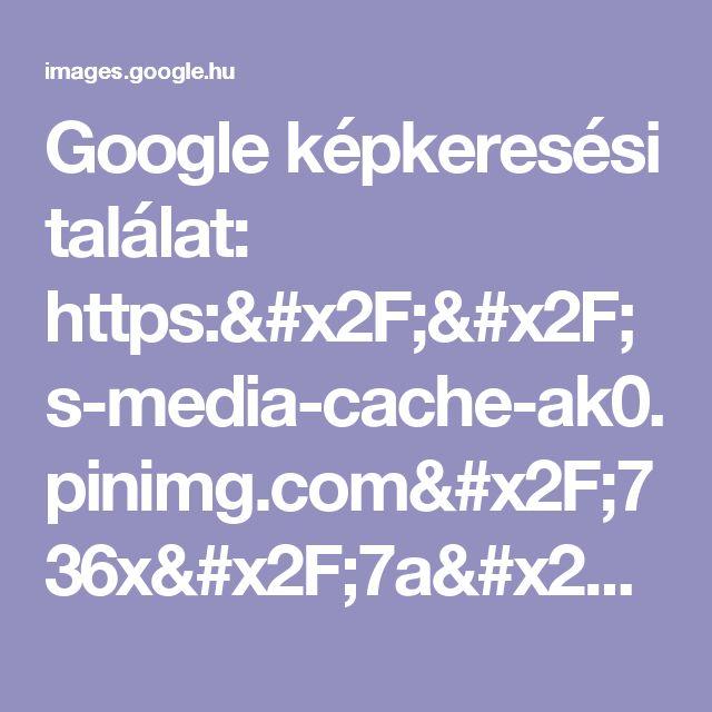 Google képkeresési találat: https://s-media-cache-ak0.pinimg.com/736x/7a/1f/e1/7a1fe16097d98c5b518f387a2cc157f0.jpg