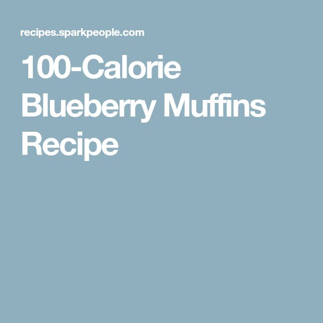 100-Calorie Blueberry Muffins Recipe