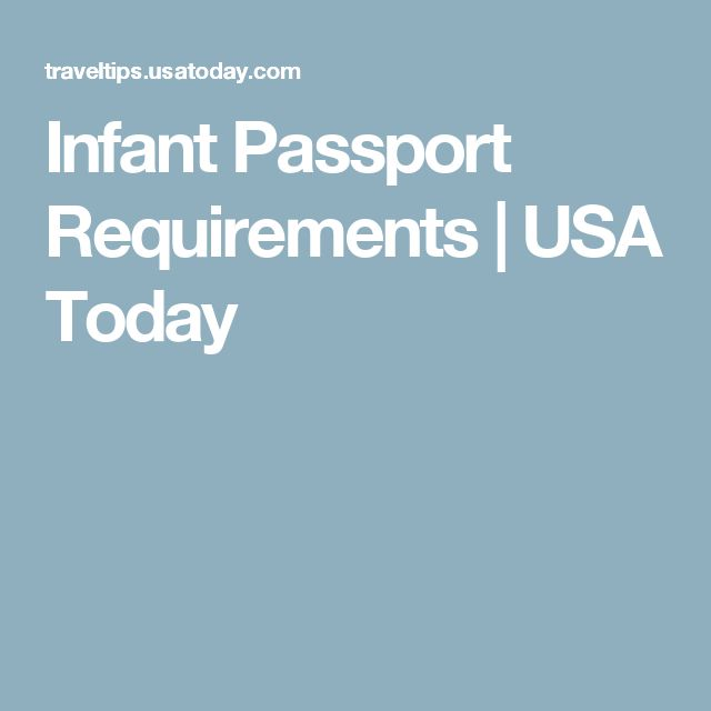Infant Passport Requirements   USA Today