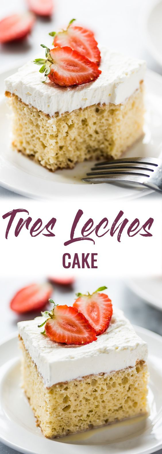 A classic Mexican dessert, this Tres Leches Cake is soaked in a mixture of three milks and topped with whipped cream and strawberries. Perfect for any celebration! #treslechescake #cake #dessert | mexican cake | birthday cake | authentic mexican | sponge cake