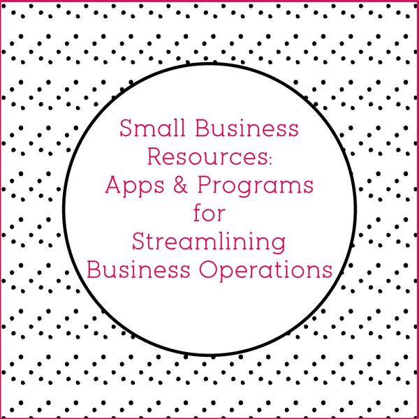 Happy Cactus Designs — Small Business Resources: Apps and Programs for Streamlining Business