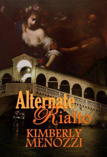Alternate Rialto by Kimberly Menozzi, FREE via Amazon and numerous other online retailers! http://www.amazon.com/dp/B0051BTUQI/ref=cm_sw_r_pi_dp_3kJ4sb1NC2PNW