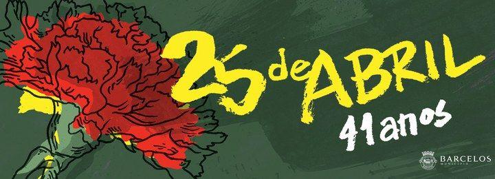 Comemorações do 41º Aniversário do 25 de Abril em Barcelos