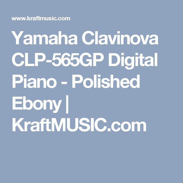 Yamaha Clavinova CLP-565GP Digital Piano - Polished Ebony  | KraftMUSIC.com