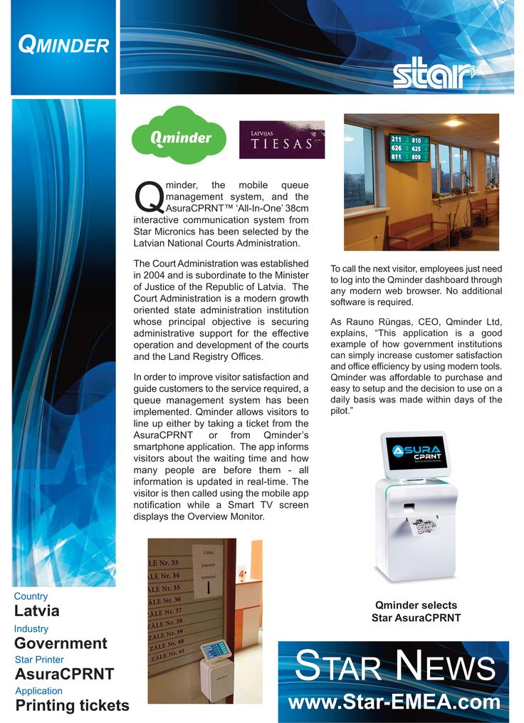 Qminder, the mobile queue management system, and the AsuraCPRNT™ 'All-In-One' 38cm interactive communication system from Star Micronics has been selected by the Latvian National Courts Administration.