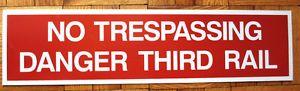 Someday - not now...Let's Discuss...Boston T No Trespassing Danger Third Rail Subway Train Sign Aluminum   eBay
