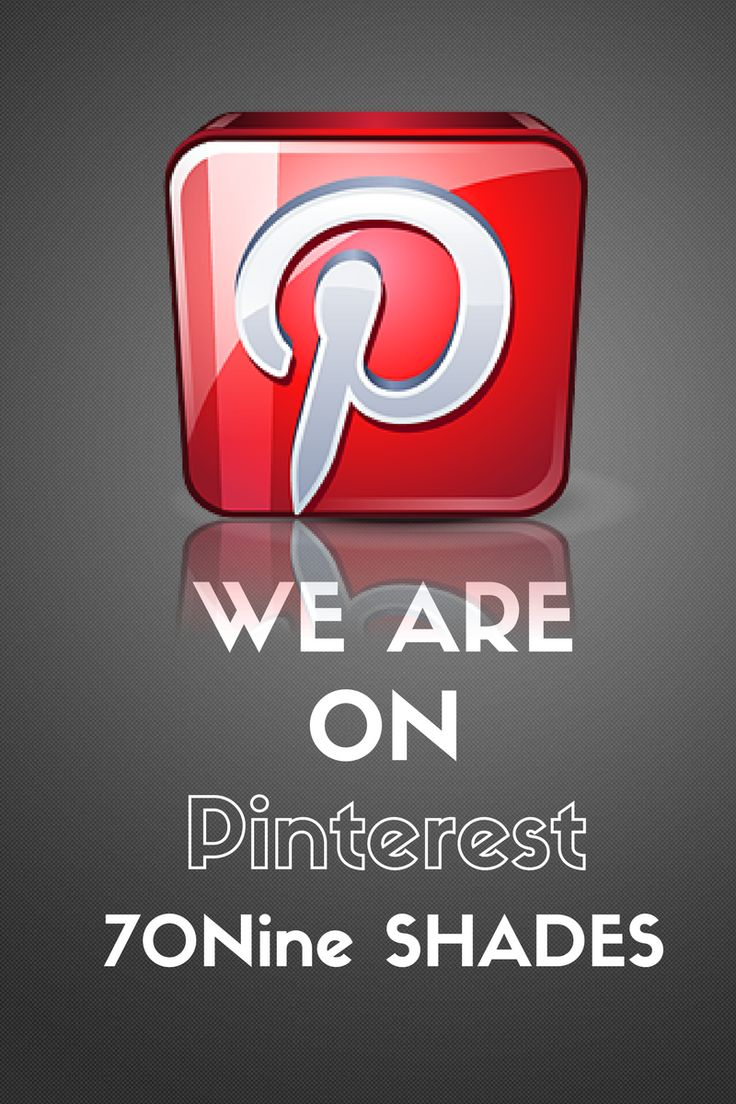 Seeing as you are already on our Pinterest page...we shall direct you to our Facebook page to have a look around...you're welcome  https://www.facebook.com/70NineSHADES/