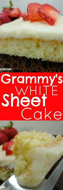 Grammy's White Sheet Cake - The BEST white sheet cake EVER.