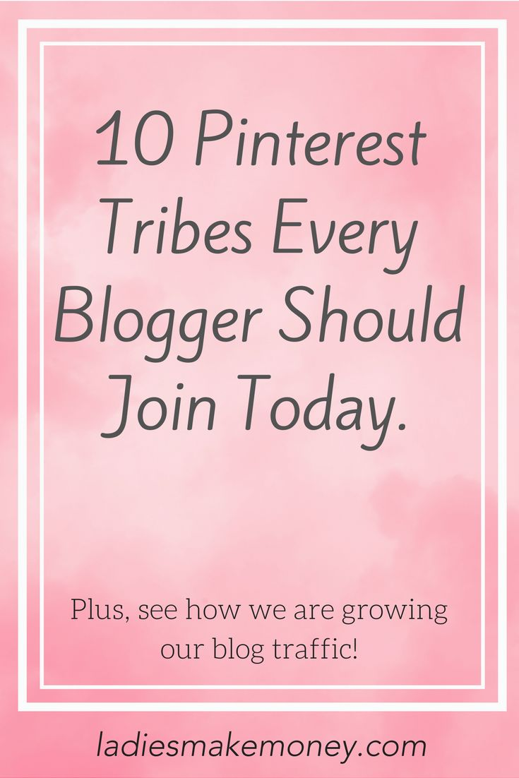 Learn how to use Tailwind Tribes for Pinterest to grow your blog. Join these 10 Tribes today and grow your blog traffic, too!