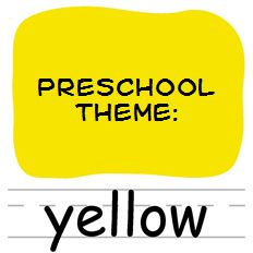 Celebrate the Color Yellow Theme and Activities