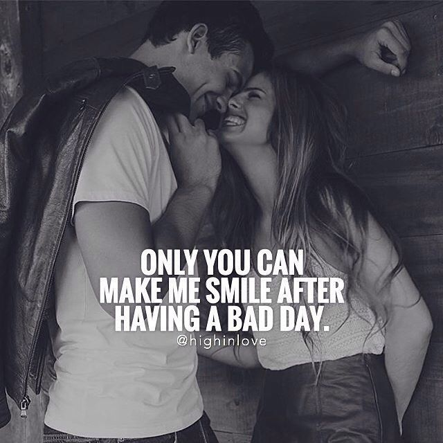 Only You Can Make Me Smile After A Bad Day