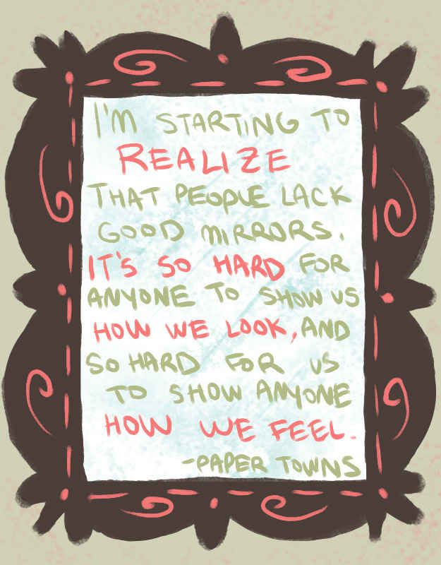 Lacking good mirrors #PaperTowns #JohnGreen