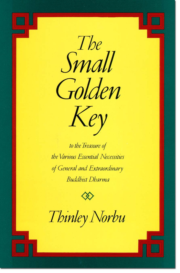 31 best great tibetan buddhist books images on pinterest tibetan in the small golden key thinley norbu rinpoche explains in simple concise language the important ideas and practices of buddhism with special attention fandeluxe Gallery