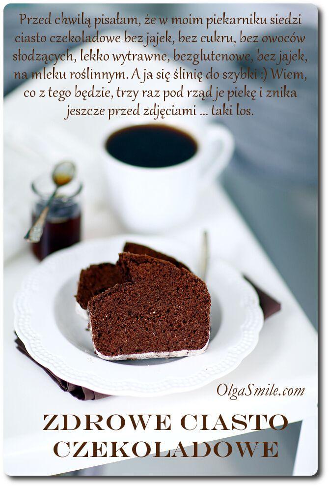 Zdrowe ciasto czekoladowe - przepis Olgi Smile