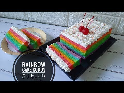 Resep Rainbow Cake Kukus 3 Telur Enak Lembut Youtube Telur Resep Roti Resep