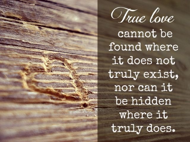 true love is not true So, getting back to my discussion about true love, your soul knew the best way for you to discover who you really are while playing this game was to be shown who you are not this is the reason you chose to make this a world of duality.