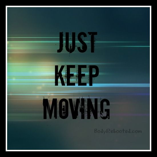 Keep Moving On Quotes: 1000+ Images About Fitness Quotes & Inspiration On