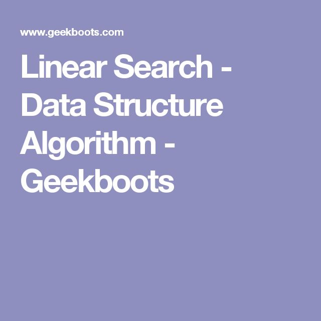 Linear Search - Data Structure Algorithm - Geekboots