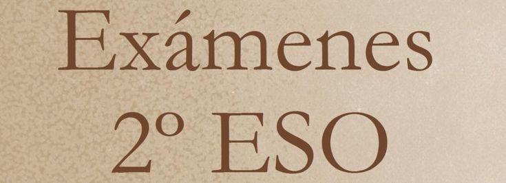 2º ESO - Exámenes - Matemáticas Secundaria (ESO) y Bachillerato