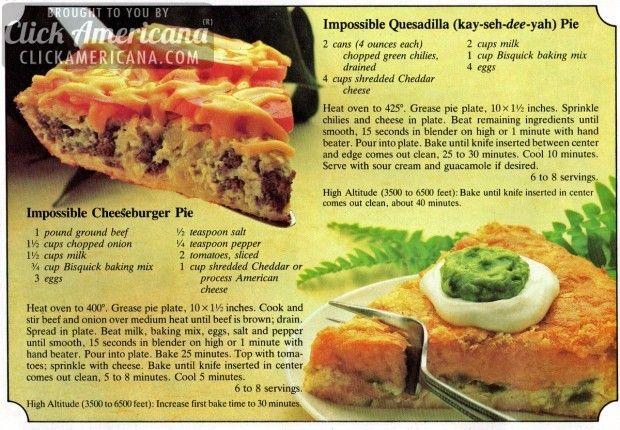 Impossible Cheeseburger Pie  Impossible Quesadilla Pie (1982)