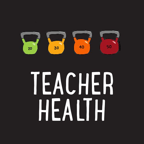 Teacher Health: Mental & Physical - Resources for helping teachers plan healthy meals and snacks, find time for exercise and sleep, and create a healthy work-life balance.