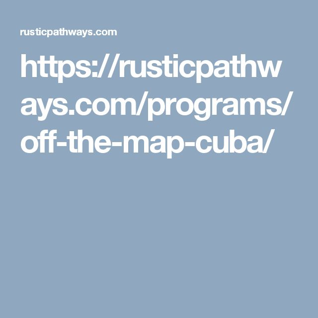 https://rusticpathways.com/programs/off-the-map-cuba/