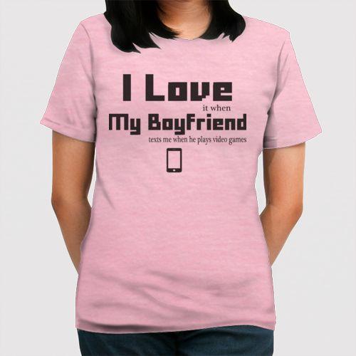 Love My BF When_light Dari Tees.Co.Id oleh Gamer'sGirlfriend