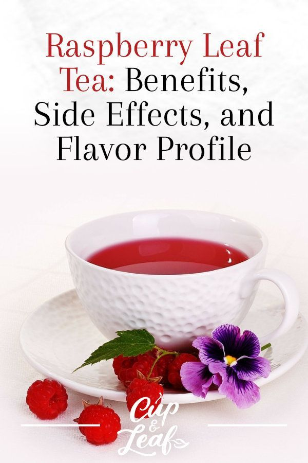 Raspberry Leaf Tea Benefits Side Effects And Flavor Profile Raspberry Leaf Tea Stay At Home Mom Flavor Profiles