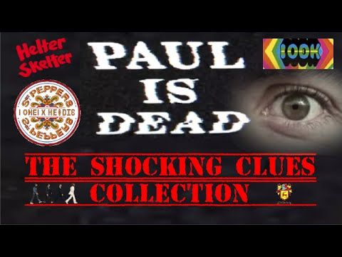 Paul is Dead - The Shocking Clues Collection