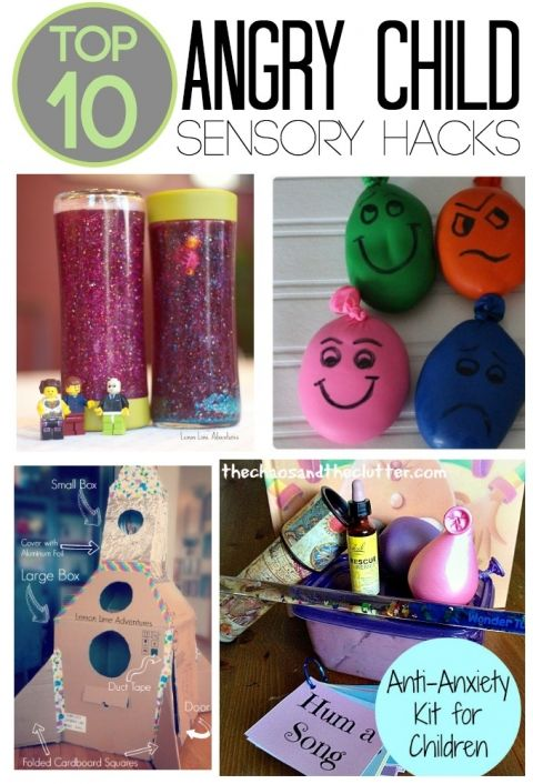 top 10 Angry Child Sensory Hacks  Need to make some of these for my tool kit to help calm me down when I'm angry or worried
