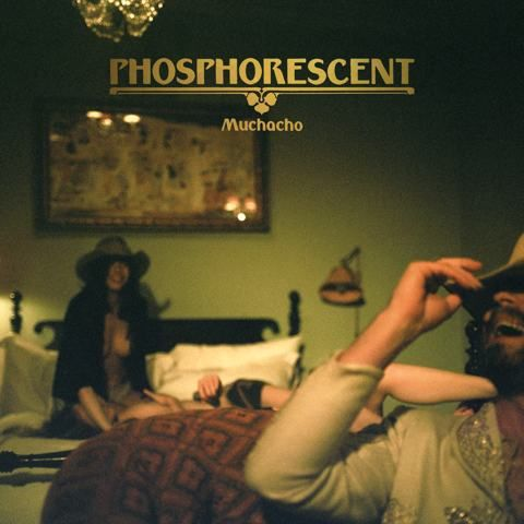 Phosphorescent, Muchacho.  Is absolutely incredible. Beautiful, Heartbreaking, emotional, gives me butterflies.