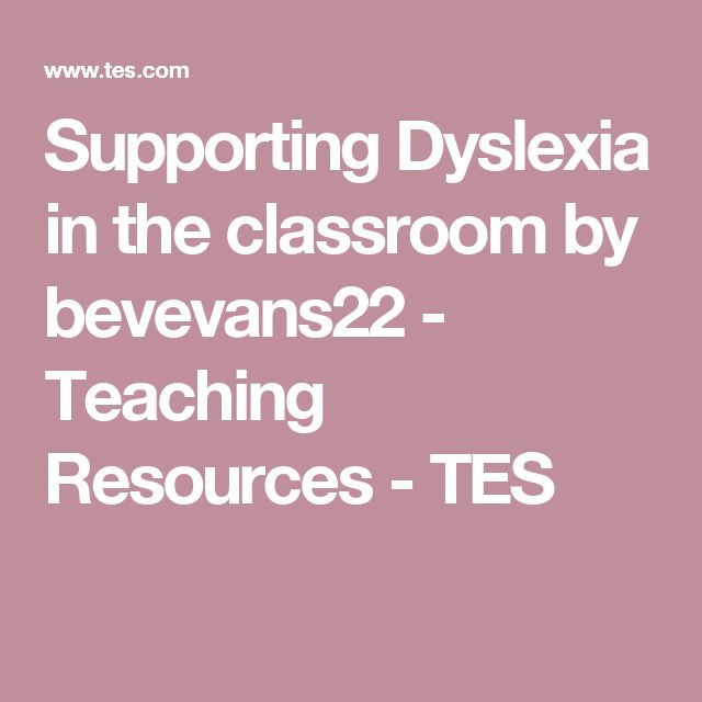 Supporting Dyslexia in the classroom by bevevans22 - Teaching Resources - TES