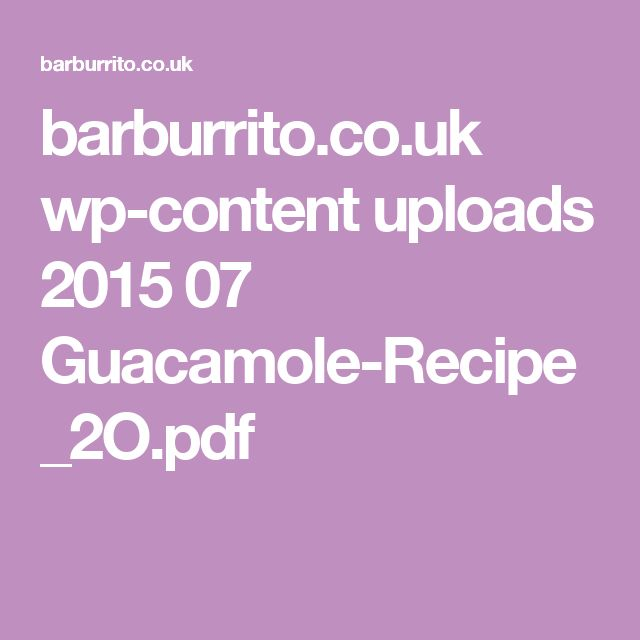 barburrito.co.uk wp-content uploads 2015 07 Guacamole-Recipe_2O.pdf