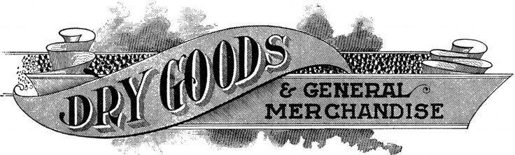 Antique Dry Goods Trade Sign! - The Graphics Fairy